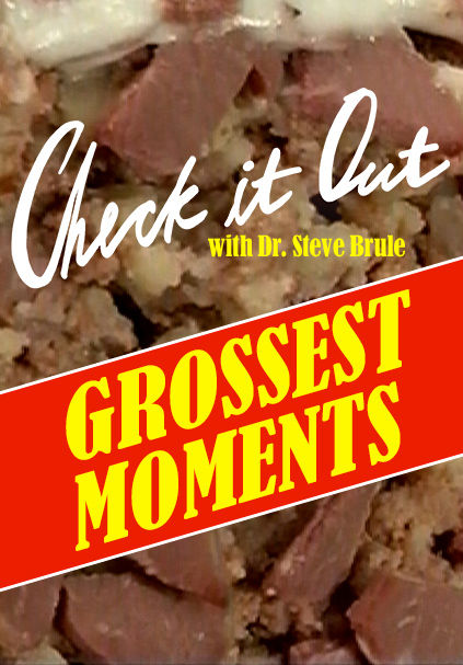 Grossest Moments