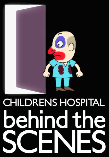 Childrens Hospital: Behind the Scenes