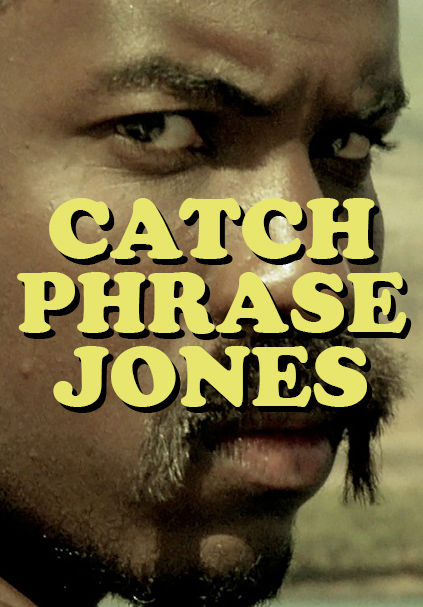 Catchphrase Jones