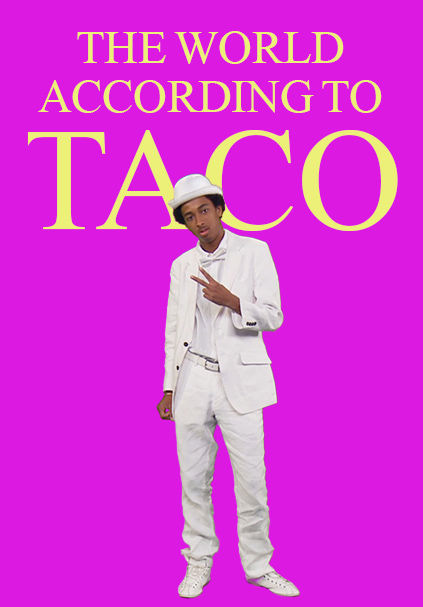 The World According to Taco