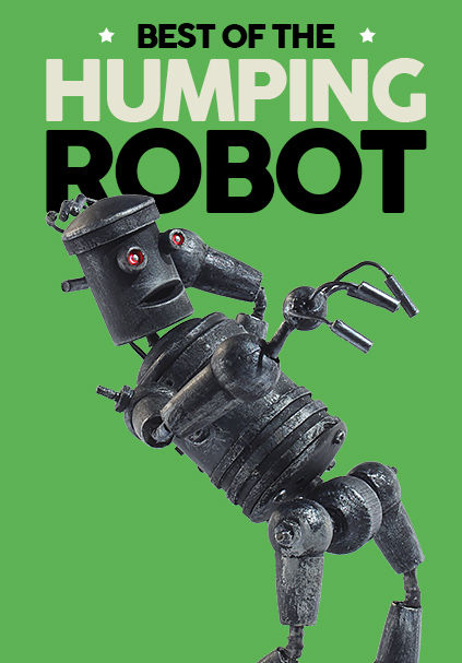 Best of the Humping Robot