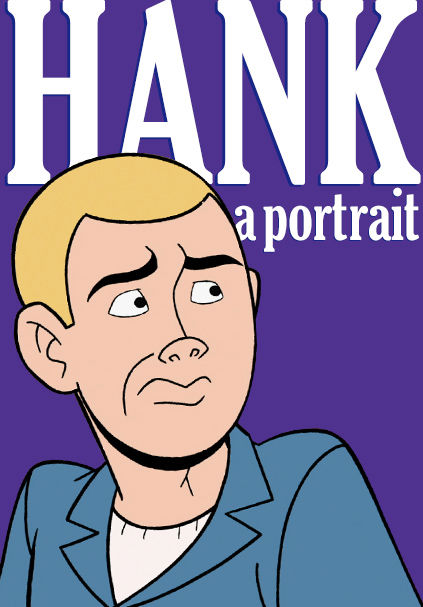 Hank: A Portrait