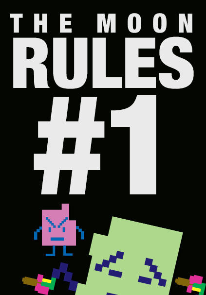The Moon Rules #1