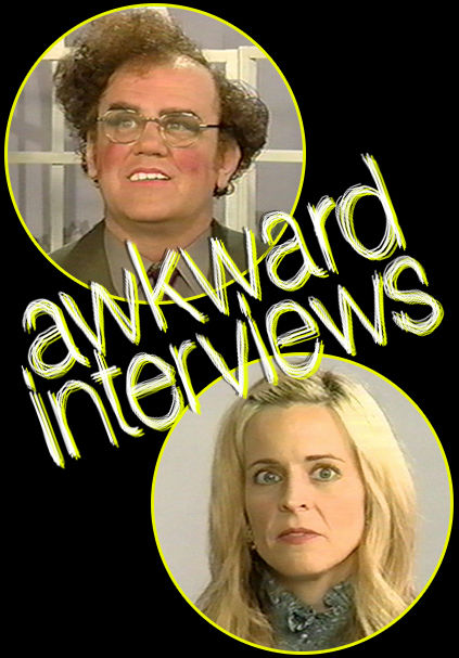 Awkward Interviews