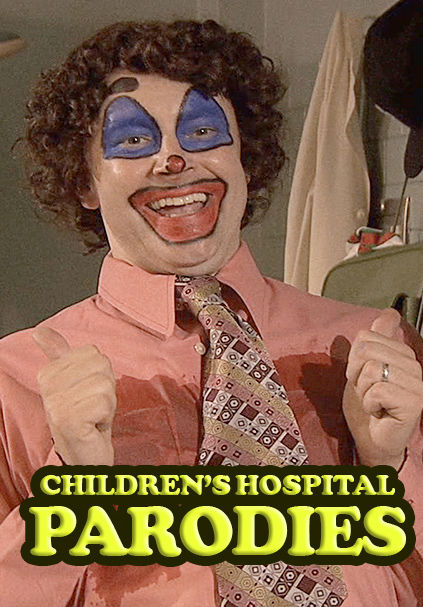 Childrens Hospital Parodies