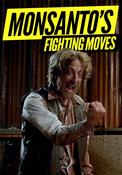 Monsanto's Fighting Moves