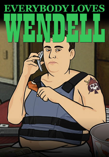 Everybody Loves Wendell