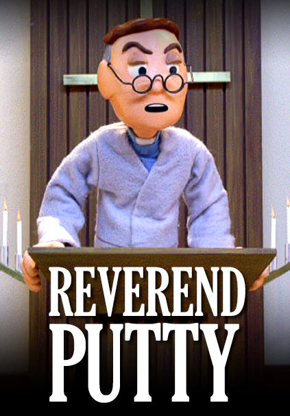 Reverend Putty