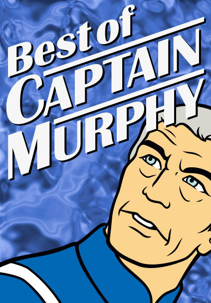 Best of Captain Murphy