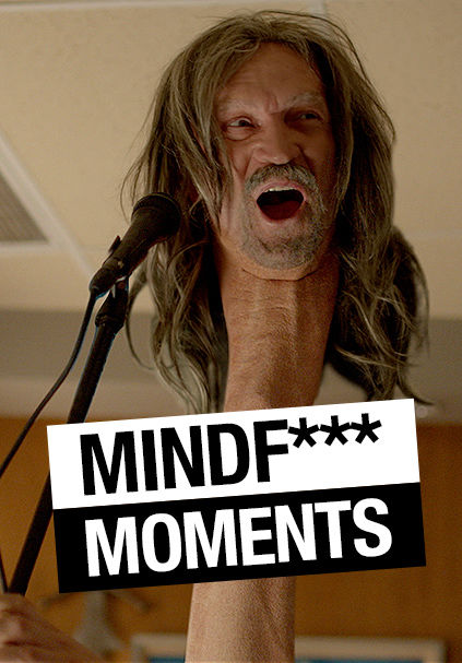 Mindf*** Moments