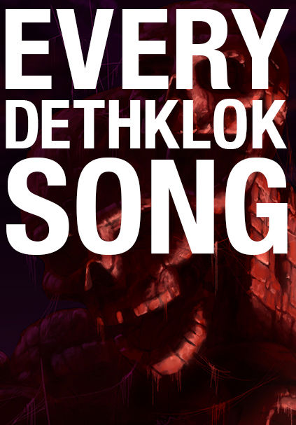 Every Dethklok Song