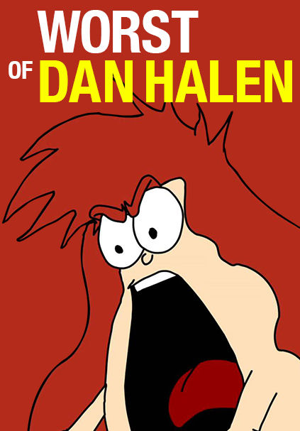 Worst of Dan Halen