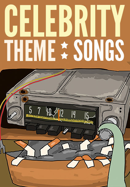 Celebrity Theme Songs