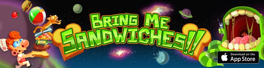 Bring Me Sandwiches