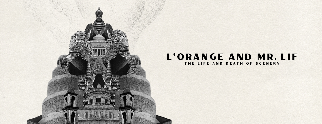 L'Orange and Mr. Lif | Life and Death of Scenery