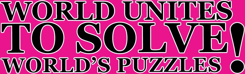 World Unites to Solve World's Puzzles!