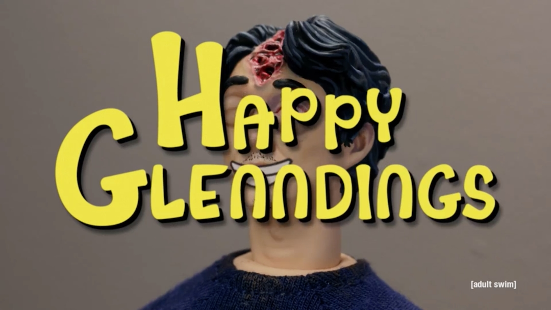 Robot Chicken - Happy Glenndings