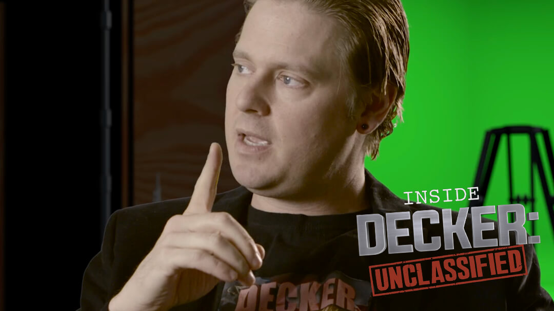 Decker - Inside Decker: Unclassified