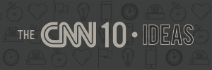 CNN 10: Big Ideas