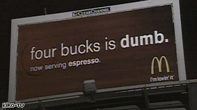 This was placed by McDonalds in Seattle, Starbucks' home town