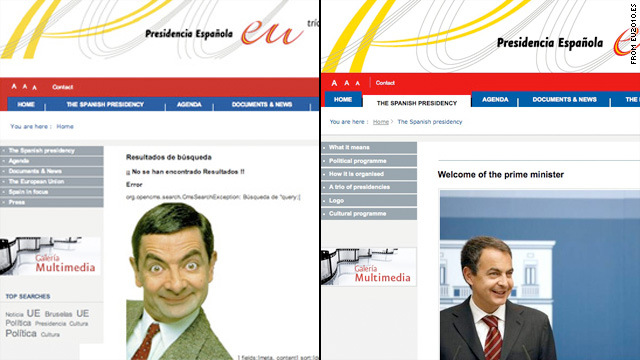 The new European Union Web site was hacked, and Spanish PM Jose Zapatero was replaced with Mr. Bean, left.
