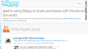 A new site called Blippy automatically posts its users' purchases to the Internet.