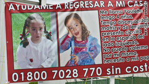Billboards such as this one were spread in Huixquilucan, Mexico, for Paulette Gebara Farah, 4, missing since March 22.
