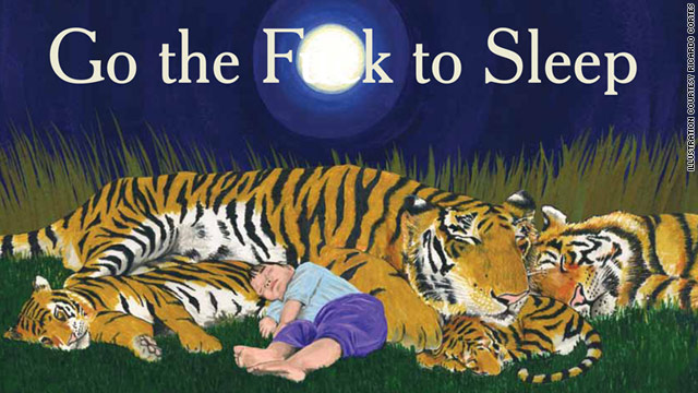 "Ricardo Cortés illustrates ""Go the F**k to Sleep,"" and each of its 32 pages is written in the style of a children's picture book."