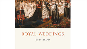 "Emily Brand is the author of ""Royal Weddings,"" which explores the marriages of the British monarchy through the ages."