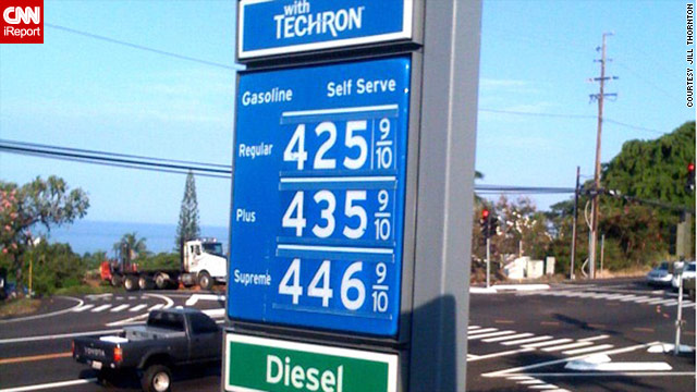 Think your gas prices are high? Consider Hawaii. An iReporter snapped this photo of gasoline at almost $4.26 a gallon.