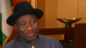 Goodluck Jonathan has led Nigeria, a nation of about 150 million in West Africa, since May.
