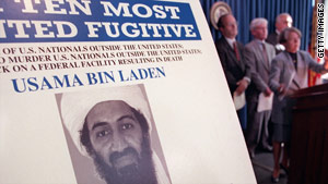 The FBI offered $25 million for information leading to bin Laden's capture and conviction.