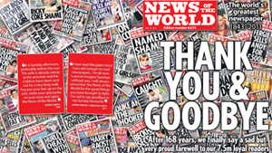 "The final headline of the scandal-hit News of the World reads, ""Thank you and goodbye."""
