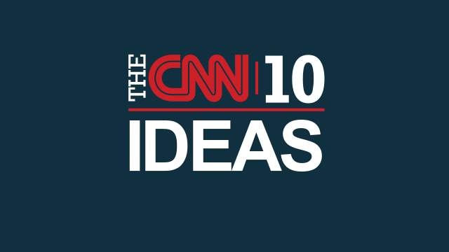 CNN 10: Ideas