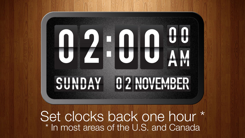 Turn your clocks back one hour on Sunday, November 2 at 2:00 a.m.