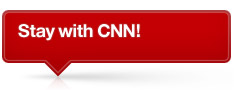 Stay with CNN!