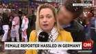 مراسلة تتعرض لتحرش جنسي على الهواء في ألمانيا