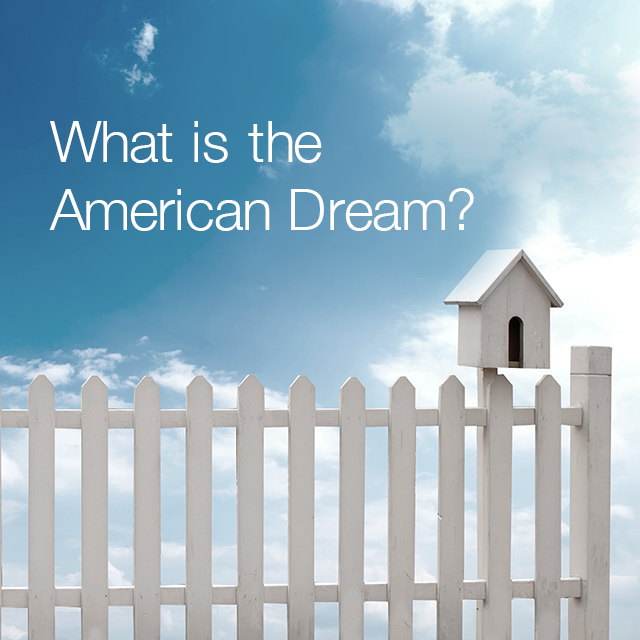 my definition of the american dream First, let's define american dream american dream is what you would  consider a perfect life it can be full of happiness, money, love, food, cars,  whatever.