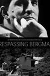 trespassing bergman - comedy