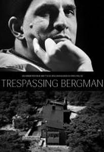 trespassing bergman - adventure