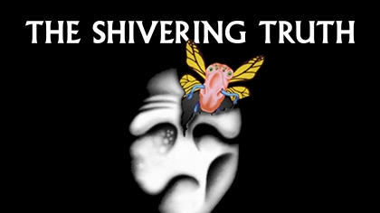 Watch The Shivering Truth on Adult Swim