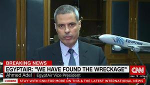 بعد إعلانه العثور على الحطام.. نائب رئيس مصر للطيران لـCNN: ما عُثر عليه بالمتوسط لا يعود للرحلة MS804