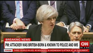 """تيريزا ماي: منفذ هجوم لندن بريطاني الجنسية ونعتقد أنه تأثر بـ""""الأيدولوجية الإسلامية"""""""
