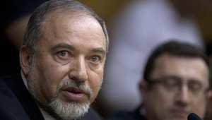 وزير خارجية إسرائيل أفيغدور ليبرمان
