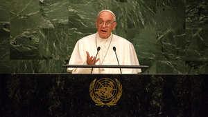 بابا الفاتيكان في الأمم المتحدة: جشع السلطة والمال يؤذي الفقراء وموارد البيئة