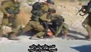 غضب بعد فيديو لجنود إسرائيليين يضربون ويشتمون فلسطينيا مصابا بالصرع