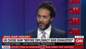 """""""تقرير تشيلكوت"""".. فيصل اليافي لـCNN: هدف أمريكا وبريطانيا بالعراق كان استبدال نظام صدام حسين بالحرية للعراقيين.. فهل حصل ذلك؟"""