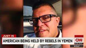 مصدر يكشف لـCNN هوية الأمريكي المحتجز لدى الحوثيين في اليمن