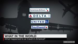 فريد زكريا يبين لـCNN طراز الاحتكار القديم لشركات الطيران الأمريكية