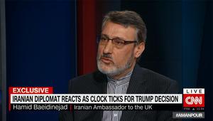 سفير إيران في بريطانيا يتحدث لـCNN عما يعنيه انسحاب أمريكا من الاتفاق النووي